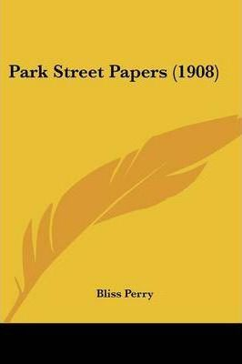 Park Street Papers (1908)