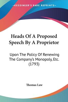 Heads of a Proposed Speech by a Proprietor