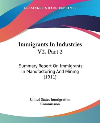 Immigrants in Industries V2, Part 2