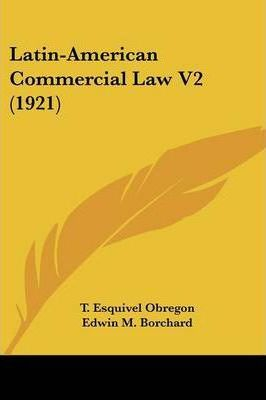 Latin-American Commercial Law V2 (1921)