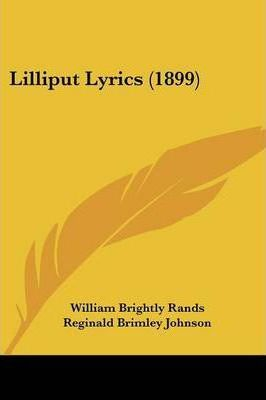 Lilliput Lyrics (1899)