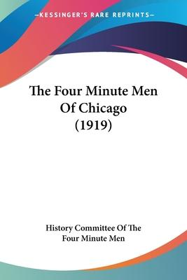 The Four Minute Men of Chicago (1919)