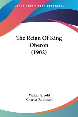 The Reign of King Oberon (1902)