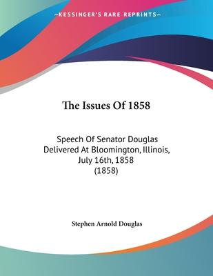 The Issues of 1858
