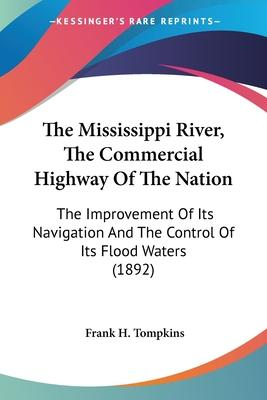 The Mississippi River, the Commercial Highway of the Nation