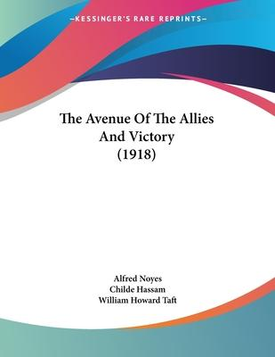 The Avenue of the Allies and Victory (1918)