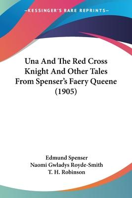 Una and the Red Cross Knight and Other Tales from Spenser's Faery Queene (1905)