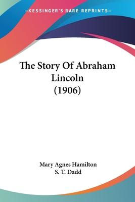 The Story of Abraham Lincoln (1906)