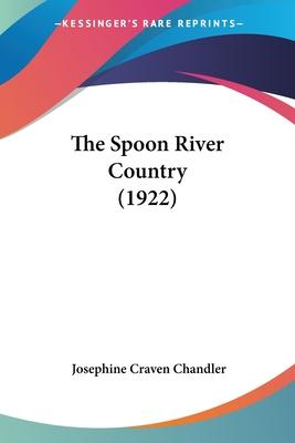 The Spoon River Country (1922)