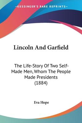 Lincoln and Garfield