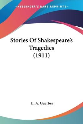 Stories of Shakespeare's Tragedies (1911)