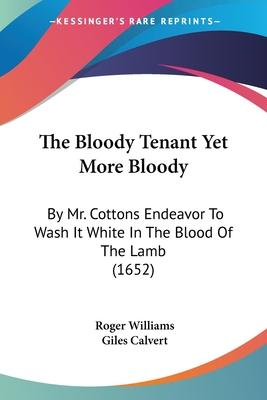 The Bloody Tenant Yet More Bloody