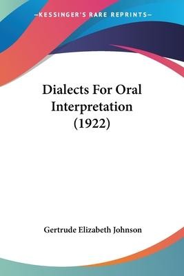 Dialects for Oral Interpretation (1922)