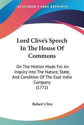 Lord Clive's Speech in the House of Commons