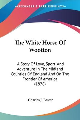 The White Horse of Wootton