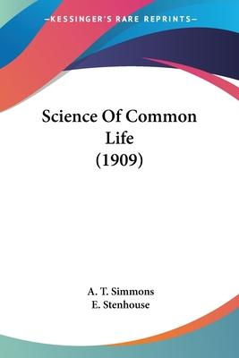 Science of Common Life (1909)
