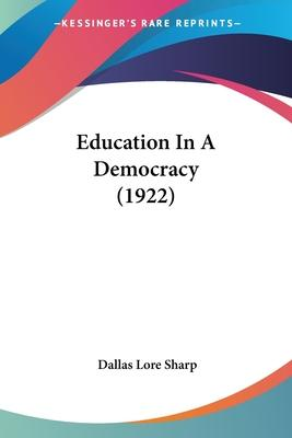 Education in a Democracy (1922)