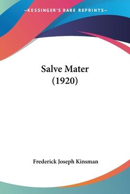 Salve Mater (1920) Cover Image