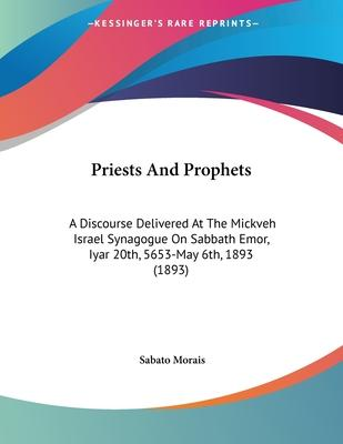 Priests and Prophets