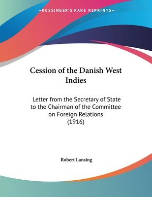 Cession of the Danish West Indies