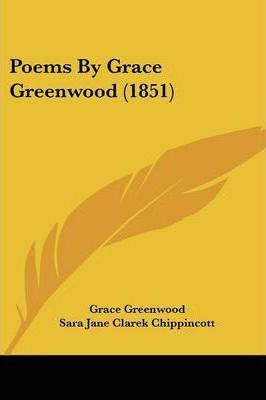 Poems by Grace Greenwood (1851)