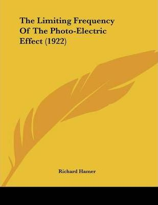 The Limiting Frequency of the Photo-Electric Effect (1922)