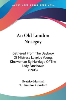 An Old London Nosegay