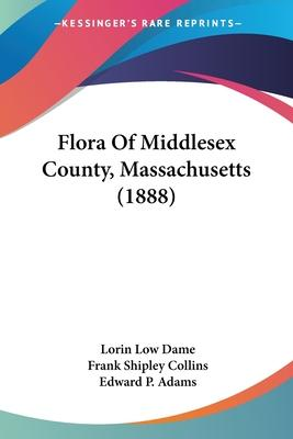 Flora of Middlesex County, Massachusetts (1888)