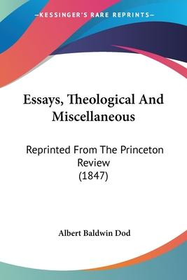 Essays, Theological and Miscellaneous