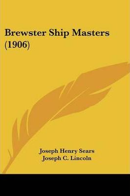 Brewster Ship Masters (1906)