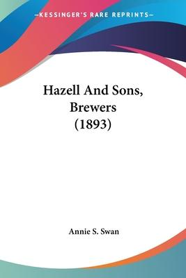 Hazell and Sons, Brewers (1893)