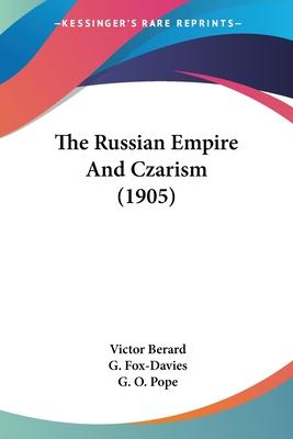 The Russian Empire and Czarism (1905)