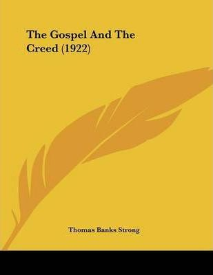 The Gospel and the Creed (1922)