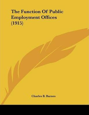 The Function of Public Employment Offices (1915)