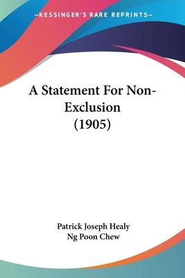 A Statement for Non-Exclusion (1905)