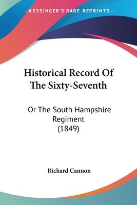 Historical Record of the Sixty-Seventh