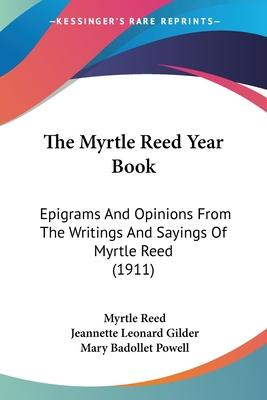 The Myrtle Reed Year Book