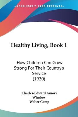 Healthy Living, Book 1
