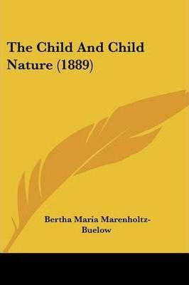 The Child and Child Nature (1889)