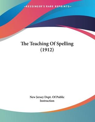 The Teaching of Spelling (1912)