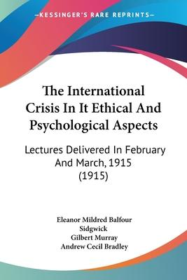 The International Crisis in It Ethical and Psychological Aspects