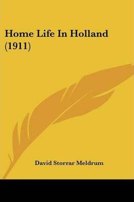 Home Life in Holland (1911)