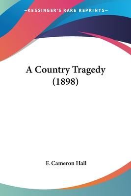 A Country Tragedy (1898)