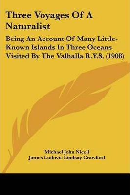 Three Voyages of a Naturalist