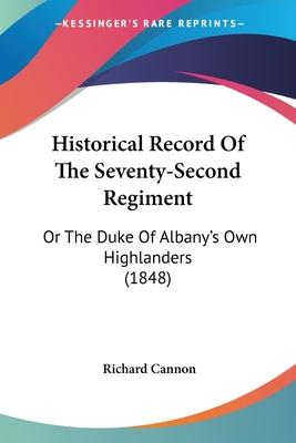 Historical Record of the Seventy-Second Regiment