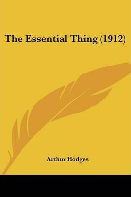 The Essential Thing (1912)