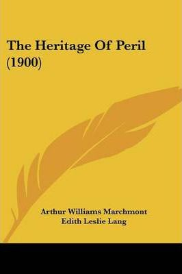 The Heritage of Peril (1900)