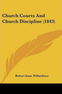 Church Courts and Church Discipline (1843)