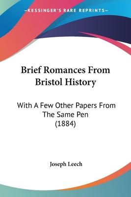 Brief Romances from Bristol History