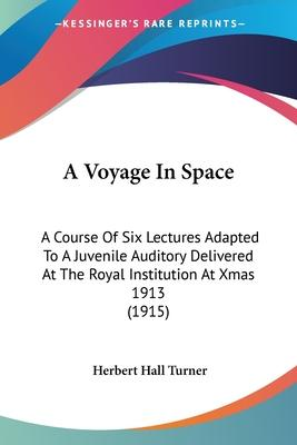 A Voyage in Space